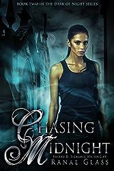 Chasing Midnight (Dark of Night Book 2)
