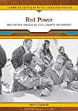 Red Power: The Native American Civil Rights Movement (Landmark Events in Native American History), Troy R. Johnson, 0791093417