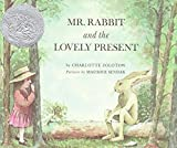 img - for Mr. Rabbit and the Lovely Present book / textbook / text book