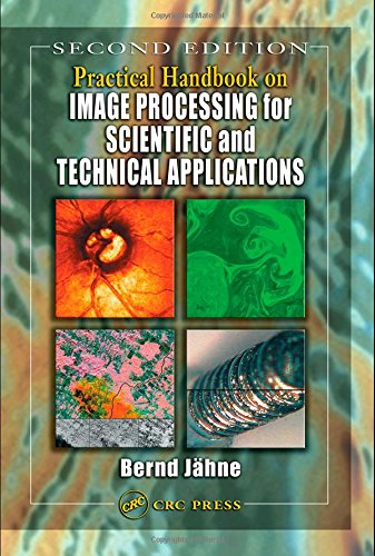 Practical Handbook on Image Processing for Scientific and Technical Applications, Second Edition by CRC Press