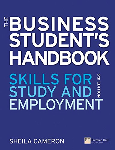 The Business Student's Handbook: Skills for study and employment (5th Edition)