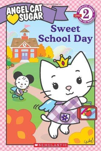 Read Online Angel Cat Sugar: Sweet School Day by Ellie O'Ryan (2010-06-01) PDF