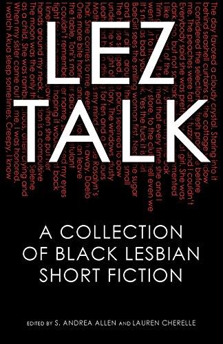 Search : Lez Talk: A Collection of Black Lesbian Short Fiction