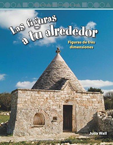 Download Las Figuras a tu Alrededor: Level 3 (Mathematics Readers) PDF