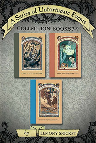 (A Series of Unfortunate Events Collection: Books 7-9 (A Series of Unfortunate Events Boxset Book 3))