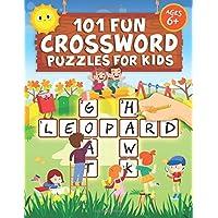 101 Fun Crossword Puzzles for Kids: First Children Crossword Puzzle Book for Kids Age 6, 7, 8, 9 and 10 and for 3rd…