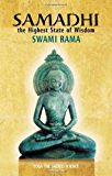 Samadhi: The Highest State of Wisdom: Yoga the Sacred Science: 1