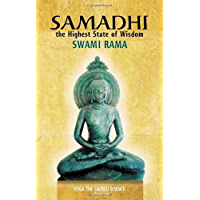 Samadhi: The Highest State of Wisdom: Yoga the Sacred Science: Yoga the Sacred Science Volume One (English Edition)