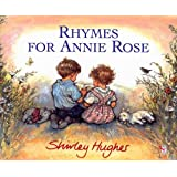 Rhymes For Annie Rose (Red Fox Picture Books)