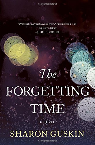 Image result for the forgetting time by sharon guskin