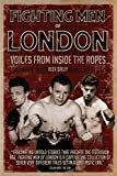Fighting Men of London