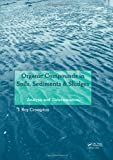 Determination of Organic Compounds in Soils, Sediments and Sludges, Crompton, T. Roy, 0415644275
