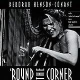 Round The Corner [German Import] by Deborah Henson-Conant (1995-05-02)