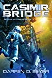 Casimir Bridge (Anghazi Series) (Volume 1)