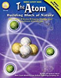 img - for The Atom, Grades 6 - 12: Building Block of Nature (Science Activity Book) book / textbook / text book