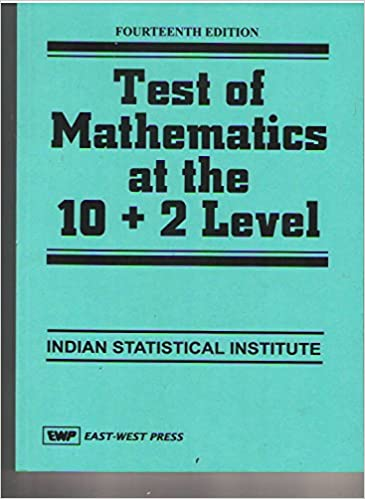 Amazon in: Buy Test of Mathematics at the 10+2 Level for ISI Book