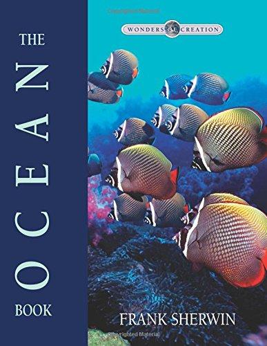 The Ocean Book (Wonders of Creation)