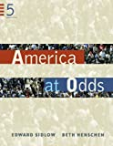 America at Odds, Sidlow, Edward I. and Henschen, Beth, 0495186775