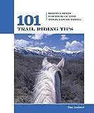 101 Trail Riding Tips, Dan Aadland, 1592288308