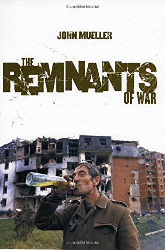 Remnants Collection - The Remnants of War (Cornell Studies in Security Affairs)