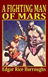 A Fighting Man of Mars, Edgar Rice Burroughs, 1936720256