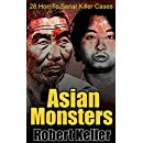 Asian Monsters: 28 Terrifying Serial Killers from Asia and the Far East