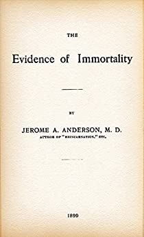 The Evidence of Immortality