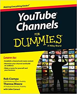 Youtube Channels for Dummies: Amazon.es: Rob Ciampa, Theresa Moore, John Carucci: Libros en idiomas extranjeros