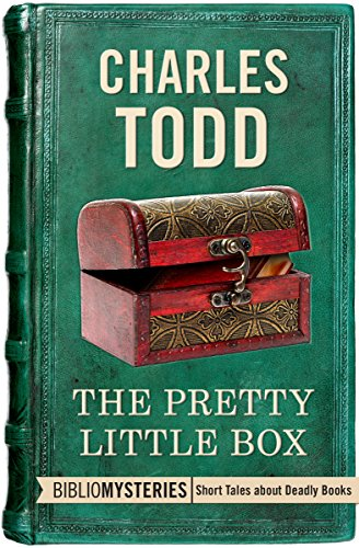 The Pretty Little Box (Bibliomysteries) by [Todd, Charles]