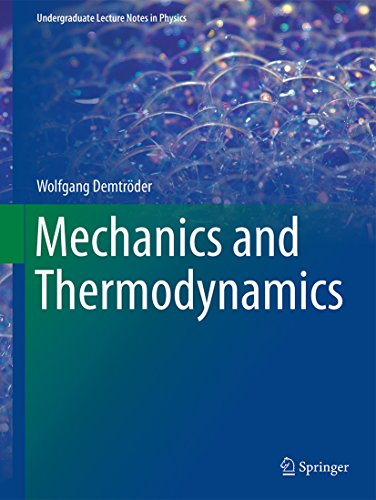Mechanics and Thermodynamics (Undergraduate Lecture Notes in Physics)