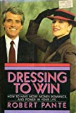 Dressing to Win, Robert Pante, 0385188218