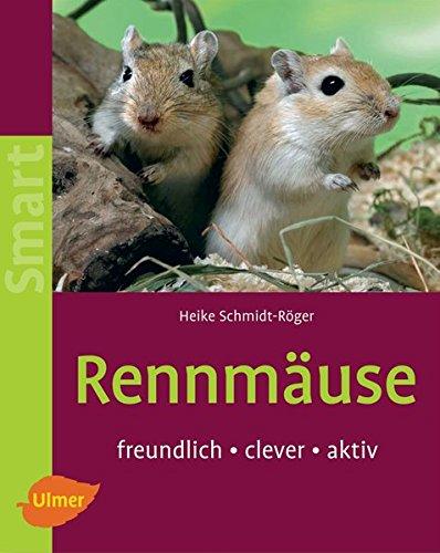 Rennmäuse: Freundlich - clever - aktiv (SMART)