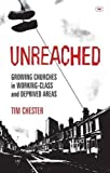 Unreached by Tim Chester (2012) Paperback