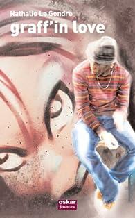 Graff'in love par Nathalie Le Gendre