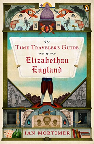 (The Time Traveler's Guide to Elizabethan)