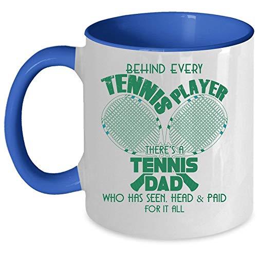 Cool Dad Coffee Mug, Behind Every Tennis Player There's A Tennis Dad Accent Mug (Accent Mug - Blue) - Mug 11 oz accent mug - blue