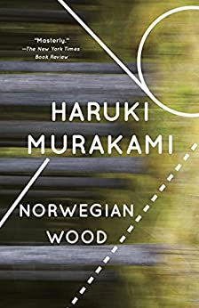 Norwegian Wood (Vintage International) by [Murakami, Haruki, Jay Rubin]