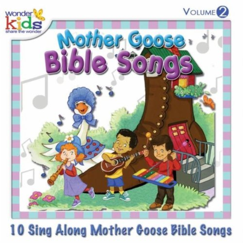 Mother Goose Bible Songs, Vol. 2