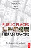 img - for Public Places - Urban Spaces book / textbook / text book