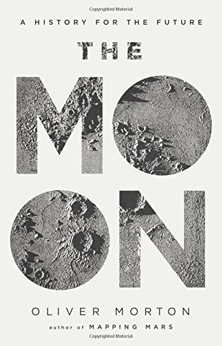 The Moon: A History for the Future (Economist Books)