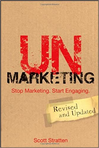 https://www.amazon.com/UnMarketing-Stop-Marketing-Start-Engaging/dp/1118176286?tag=dondes-20