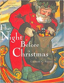the night before christmas a classic illustrated edition clement c moore cooper edens 9780811850285 amazoncom books - Night Before Christmas Book