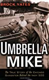 Umbrella Mike, Brock Yates, 1560259663
