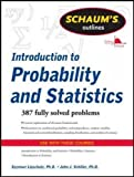 Schaum's Outline of Introduction to Probability and Statistics (Schaum's Outlines)