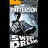 Sweet Dreams (Extended Cut Edition)(Hard-Boiled Thriller) (A Mark Appleton Thriller Book 1)