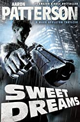 Sweet Dreams (Extended Cut Edition)(Hard-Boiled Thriller) (A Mark Appleton Thriller Book 1) (English Edition)