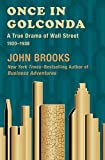 Once in Golconda: A True Drama of Wall Street, 1920-1938