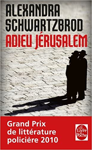 Adieu Jerusalem Policier Thriller French Edition