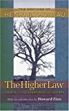 Image of The Higher Law: Thoreau on Civil Disobedience and Reform (Writings of Henry D. Thoreau)