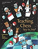 Teaching Chess, Step By Step: Teacher's Manual-Igor Khmelnitsky Michael Khodarkovsky Michael Zadorozny